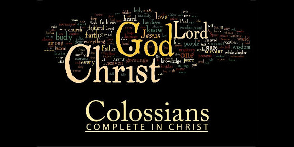 Complete in Christ - Studies in Colossians