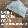 Life with Covid - A Christian Response