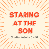 Staring at the Son