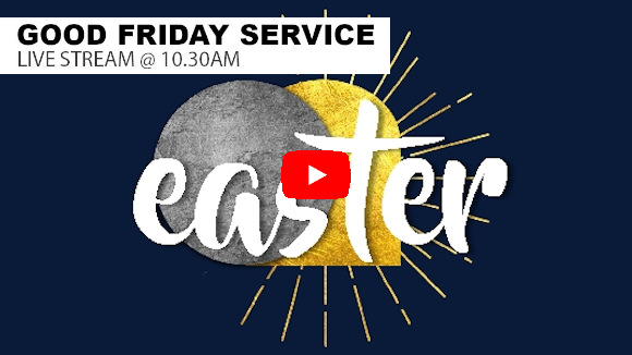 Highfields Live Stream Good Friday 10:30am