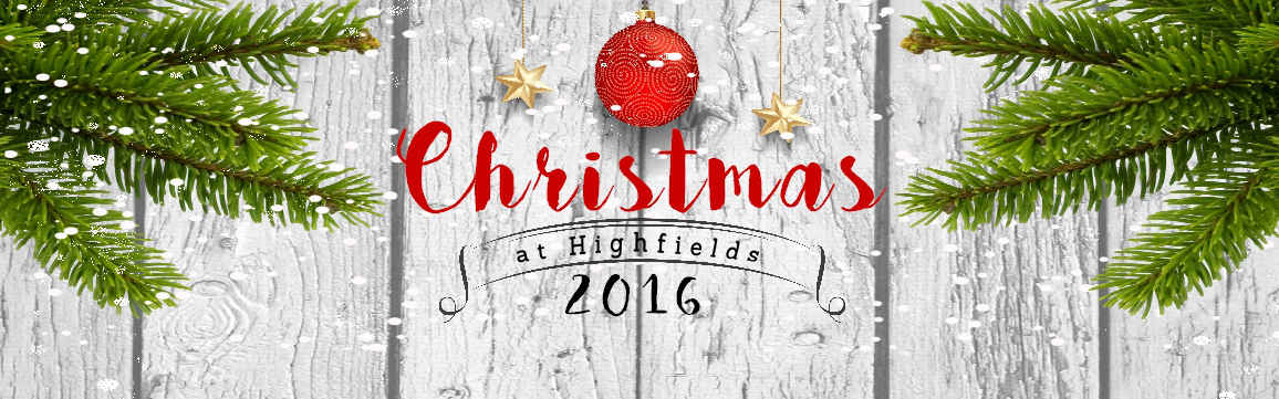 Christmas at Highfields 2016