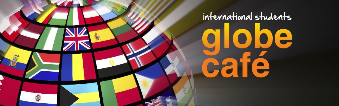 International Students Globe Cafe