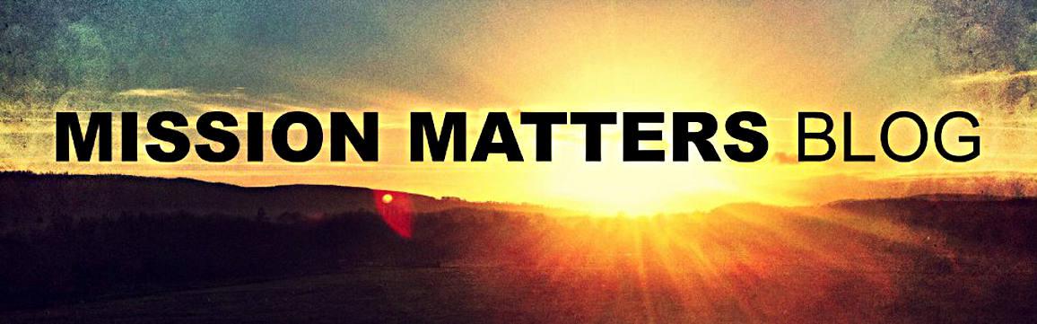 Mission Matters Blog
