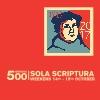 Reformation 500: Sola Scriptura