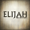 The Life of Faith - Learning from Elijah