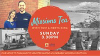 Missions Tea - Tom and Nerys